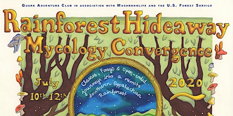 Rainforest Hideaway Mycology Convergence tickets