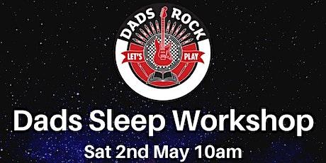 Dads Sleep Workshop tickets