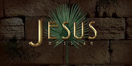 Jesus Messiah 2020 - Friday, April 3 tickets
