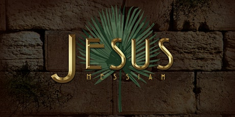 Jesus Messiah 2020 - Saturday, April 4 tickets