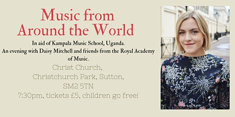 Music from Around the World concert in aid of Kampala Music School tickets