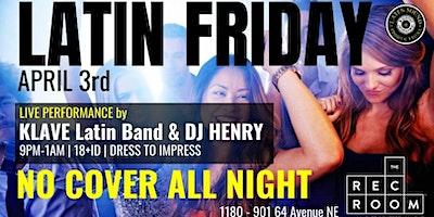 ★ Latin Friday at The Rec Room ★