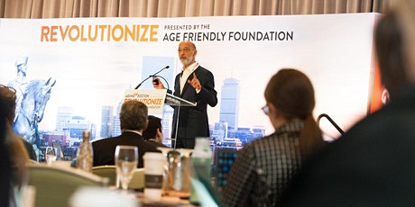 Revolutionize 2020 - Presented by the Age Friendly Foundation tickets