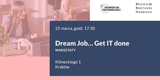 Dream Job? Get IT done!