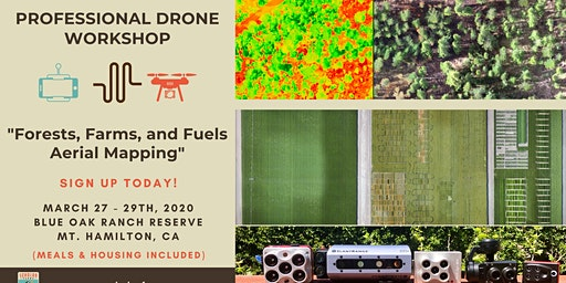 Drone Tools Workshop: Forests, Farms, and Fuels Aerial Mapping