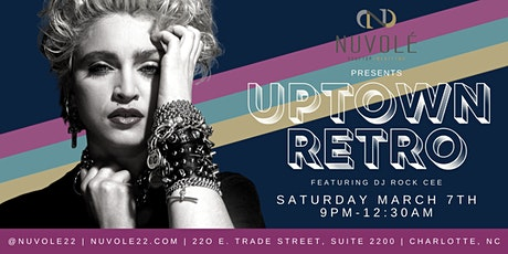 Nuvolé presents Uptown Retro featuring DJ Rock Cee tickets