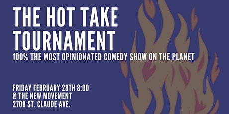 HOT TAKE TOURNAMENT: A LIVE COMEDY EXPERIENCE tickets