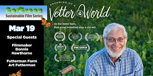 GO GREEN FILM SERIES: DREAMING OF A VETTER WORLD