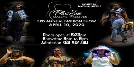 Plus Size Dallas Takeover 3rd Annual Fashion Show tickets