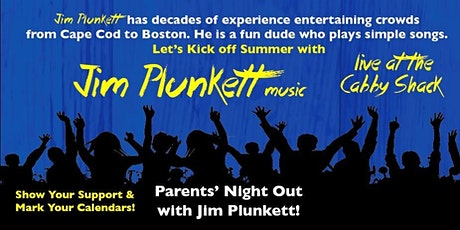 Parents Night Out with JIm Plunkett tickets