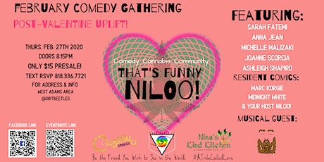 That's Funny Niloo!  Post Valentine's Uplift!  tickets