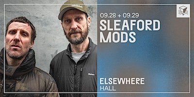 CANCELLED+Sleaford+Mods+%40+Elsewhere+%28Hall%29