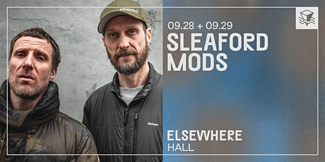 Sleaford Mods @ Elsewhere (Hall) tickets