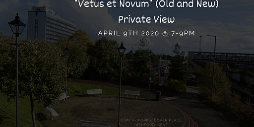 'Vetus et Novum' (Old and New) Private View