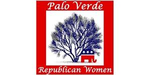 Palo Verde Republican Women March 18 Luncheon