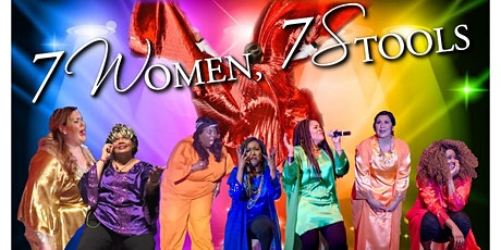 """Critically Acclaimed Gospel Stage Play """"7Women7Stools"""" tickets"""