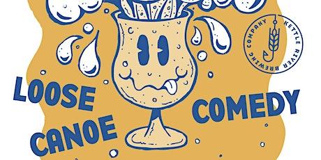 Loose Canoe Comedy tickets