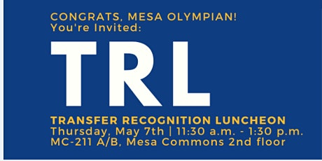 Transfer Recognition Luncheon tickets