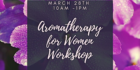 Aromatherapy For Women tickets