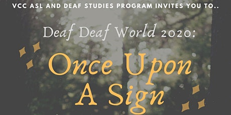 Deaf Deaf World: Once Upon A Sign tickets