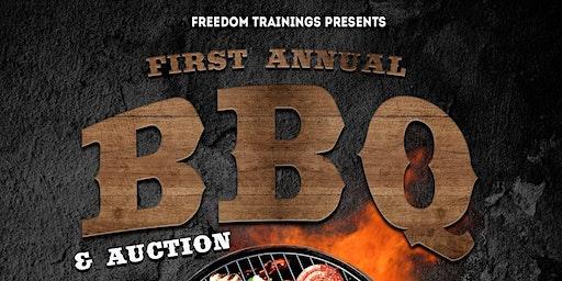 Freedom Trainings BBQ & Auction Fundraiser