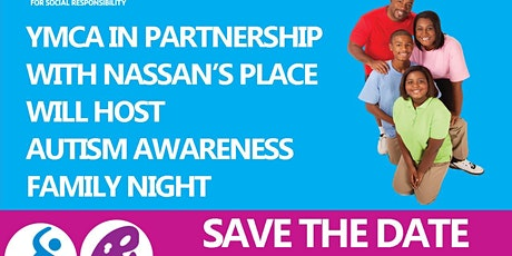 Autism Awareness Month Family Night in Partnership with Nassan's Place tickets