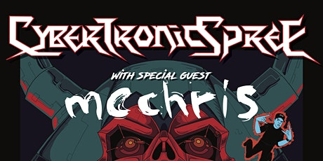 POSTPONED | The Cybertronic Spree - Party 'Til We Break Tour tickets