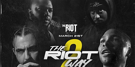 The Riot Way 2  tickets