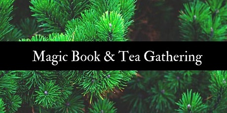 Magic Books Study & Tea Gathering tickets