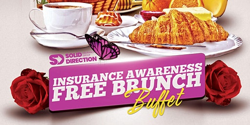 Insurance Awareness Free Brunch Buffet Hosted By Solid Direction IG