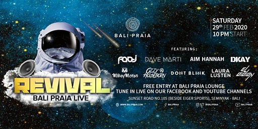 REVIVAL: Bali Praia Live with All-Star DJs and Artists