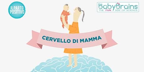 Cervello di mamma -Conegliano tickets
