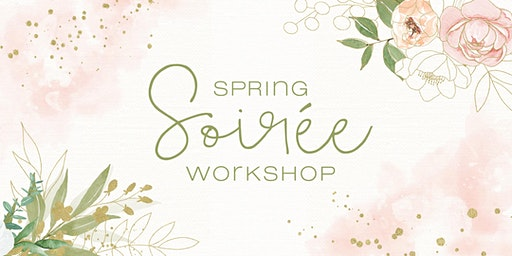 Spring Soiree Experience