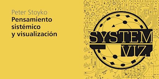 Conferencia | Pensamiento sistémico y visualización