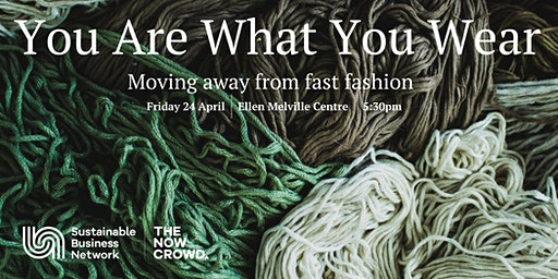 You Are What You Wear - Moving away from fast fashion