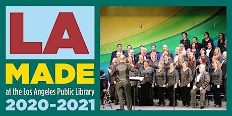 LA Made—West Coast Singers: The LGBTQ+ Chorus of Los Angeles tickets
