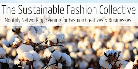 Sustainable Fashion Businesses & Creatives' April London Networking Evening tickets