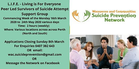 LIFE - Living is For Everyone Survivors of Suicide Attempt Support Group tickets