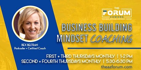 Business Building Mindset Coaching tickets