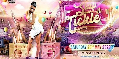 SLAP N TICKLE tickets