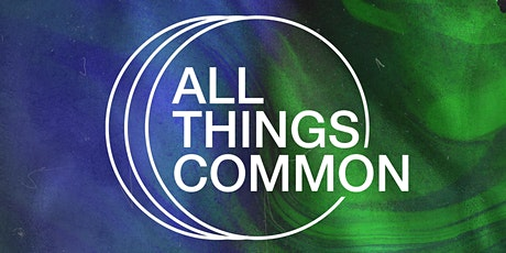 All Things Common - Worship Nights tickets