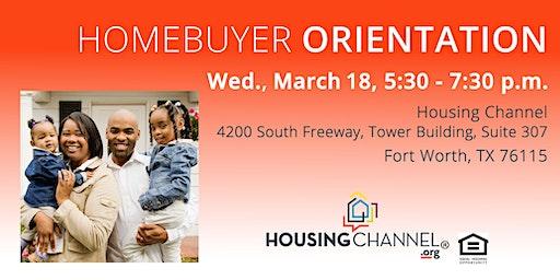 Homebuyer Orientation, March 18, 2020 - Fort Worth, 5:30 - 7:30 p.m.