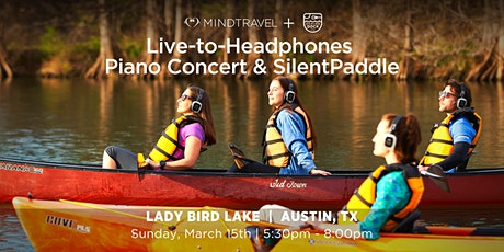 Live-to-Headphones Piano Concert + SilentPaddle on Lady Bird Lake tickets