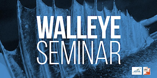 Spring Walleye Fishing Seminar