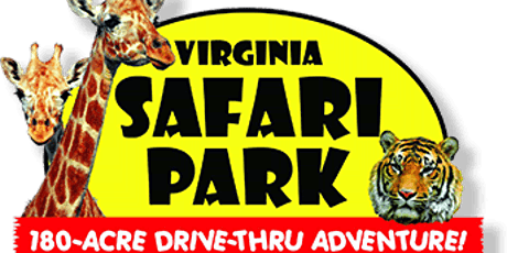 Virginia Safari Park - Spring Break Trip - April 9, 2020 tickets