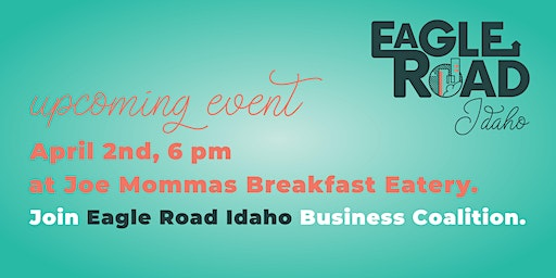 Eagle Road Idaho Business Coalition - Initial Meeting