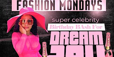 @DreamDoll Celebrity Bday Bash   Hosted by So Fly