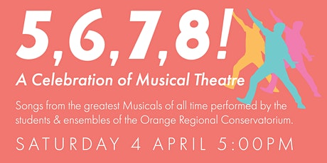 5,6,7,8! A Celebration of Musical Theatre tickets
