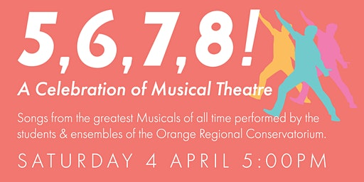 5,6,7,8! A Celebration of Musical Theatre