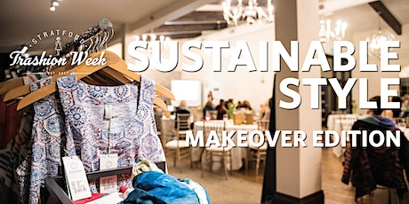 Sustainable Style - Makeover Edition tickets